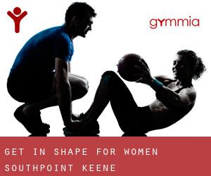 Get In Shape For Women-Southpoint (Keene)